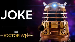 How Doctor Who Made the Daleks A Joke. (PART 1)