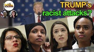 Kỳ Thị, Bài Ngoại... Trump Tiếp Tục Thóa Mạ 4 Nữ Nghị Sĩ Da Màu Bất Chấp Bị Chỉ Trích Dữ Dội