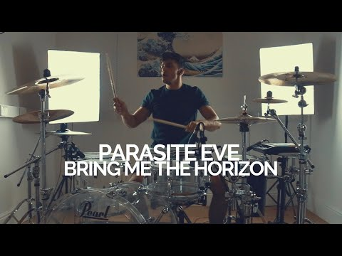 Parasite Eve - Bring Me The Horizon - Drum Cover