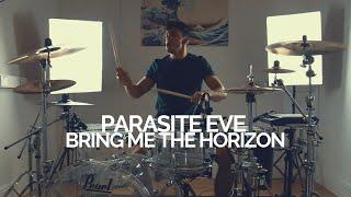 Parasite Eve - Bring Me The Horizon - Drum Cover