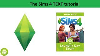 The Sims 4 Text Tutorial: Laundry Day Stuff Pack