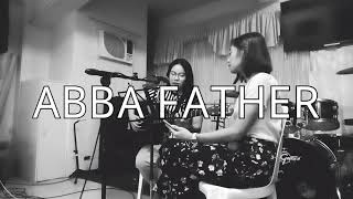 ABBA FATHER Planetshakers Cover