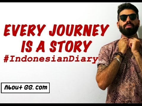 Every Journey Is a Story  #IndonesianDiary