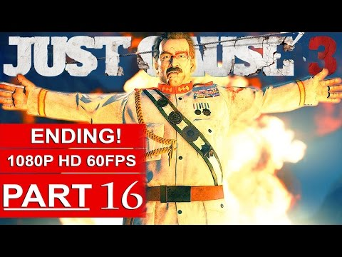 Just Cause 3 ENDING Gameplay Walkthrough Part 16 [1080p 60FPS PC MAX Settings] - No Commentary