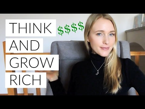 HOW TO MANIFEST MONEY: PART 4 - THINK AND GROW RICH!