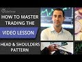 How to master trading the Head & Shoulders pattern