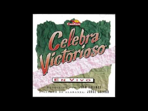 Jorge Lozano- Celebra Victorioso (Lado B) (CanZion Producciones)