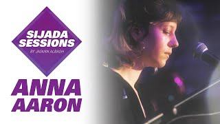 Sijada Session #6 with Anna Aaron