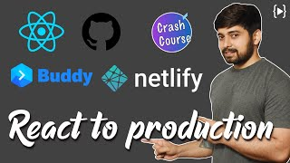 How to deploy a react application to production - step by step process   Crash Course