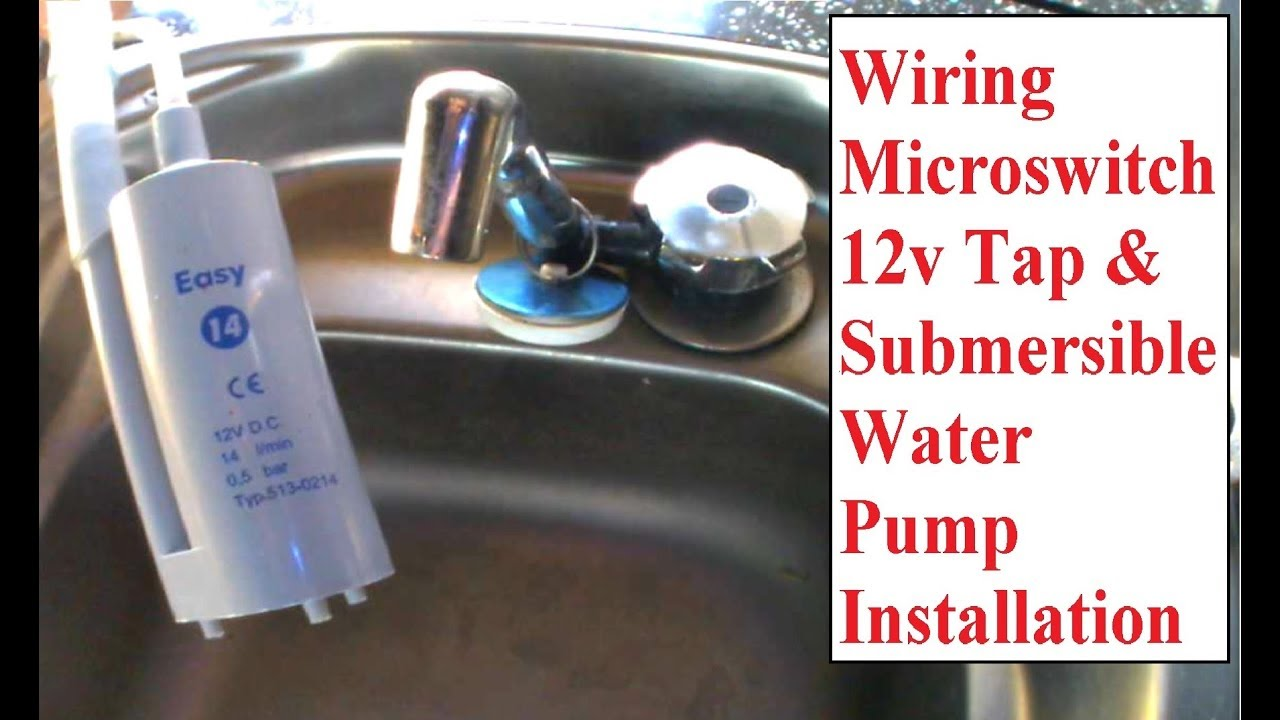 wiring 12v micro switch tap & submersible pump - campervan tap install   camper conversion