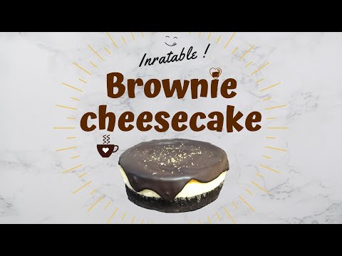 easy-brownie-cheesecake-recipe-/-recette-de-gÂteau-brownie-cheescake-inratable-et-facile