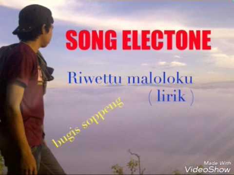 SONG ELECTONE - Riwettu maloloku (lirik)