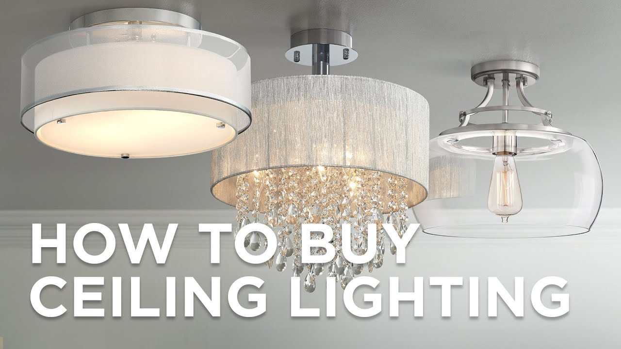 How To Buy Ceiling Lighting Buying Guide Lamps Plus