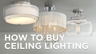 How To Buy Ceiling Lighting - Buying Guide - Lamps Plus
