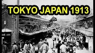東京都 1913   Thủ Đô Tokyo Nhật Bản Xưa