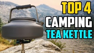 Best Camping Tea Kettle 2019 - Which Is The Best Tea Kettle For Camping?
