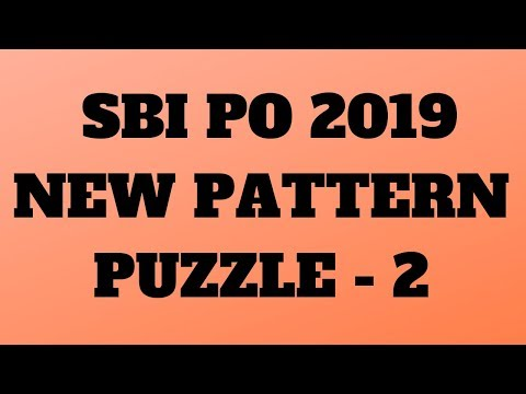 NEW PATTERN PUZZLE - SBI PO 2019