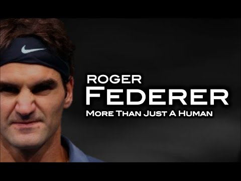 Roger Federer - More Than Just A Human ᴴᴰ