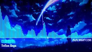Anti-Nightcore Bass BoostedTeflon Sega - Closure