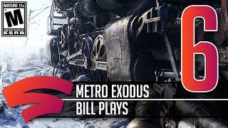 Metro Exodus - Part 6 - Let's Play Stadia Gameplay