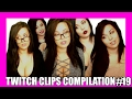 Twitch Clips Compilation #19