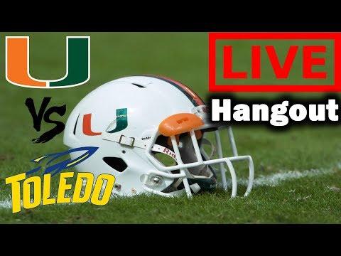 Miami Hurricanes vs Toledo Rockets LIVE Hangout