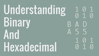 Understanding Binary, Hexadecimal, Decimal (Base-10), and more