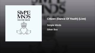 Citizen (Dance Of Youth) (Live)