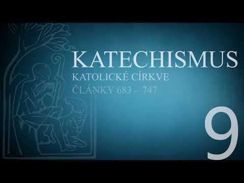 Katechismus katolické církve – díl 9. (články 683 – 747)
