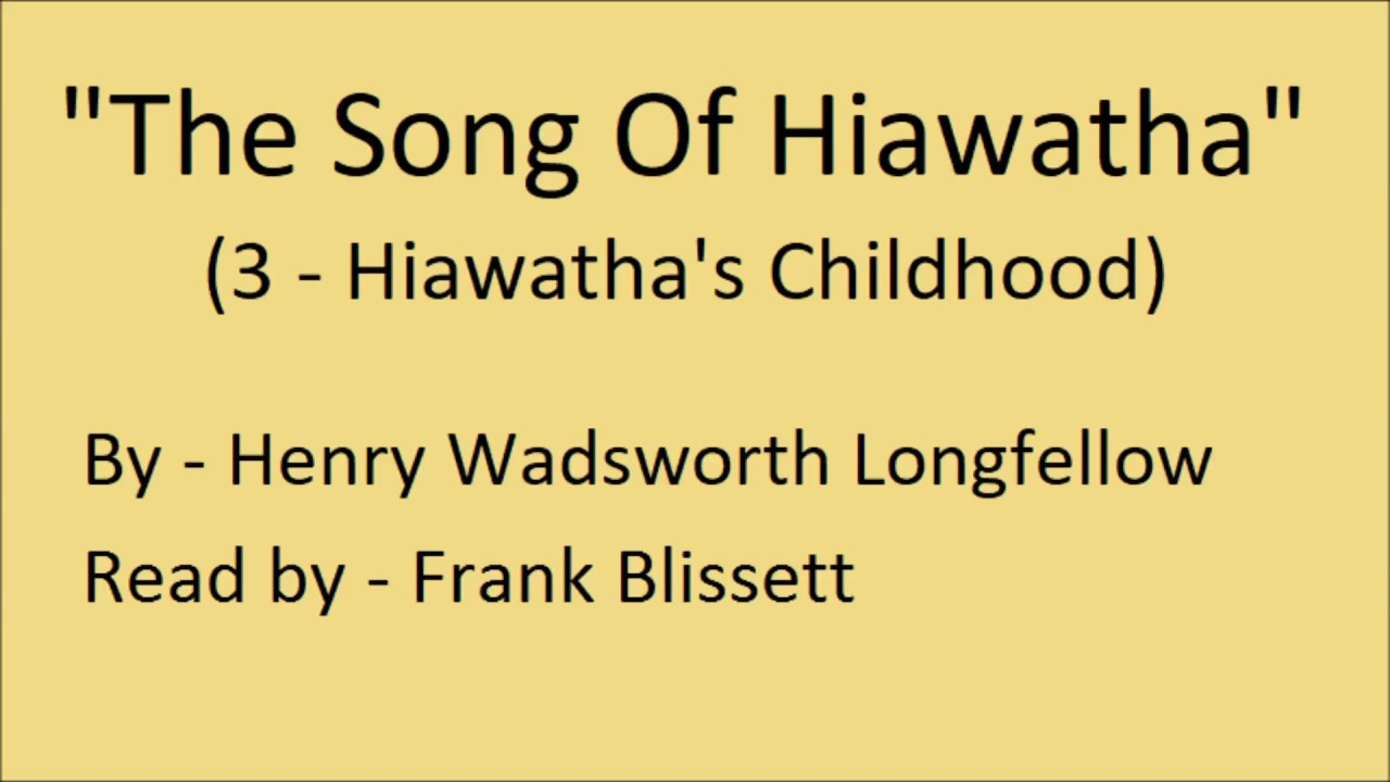 hiawathas childhood poem by henry wadsworth longfellow