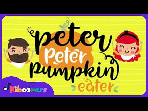 Peter Peter Pumpkin Eater | Nursery Rhymes | The Kiboomers | For Kids | Children | Music for kids