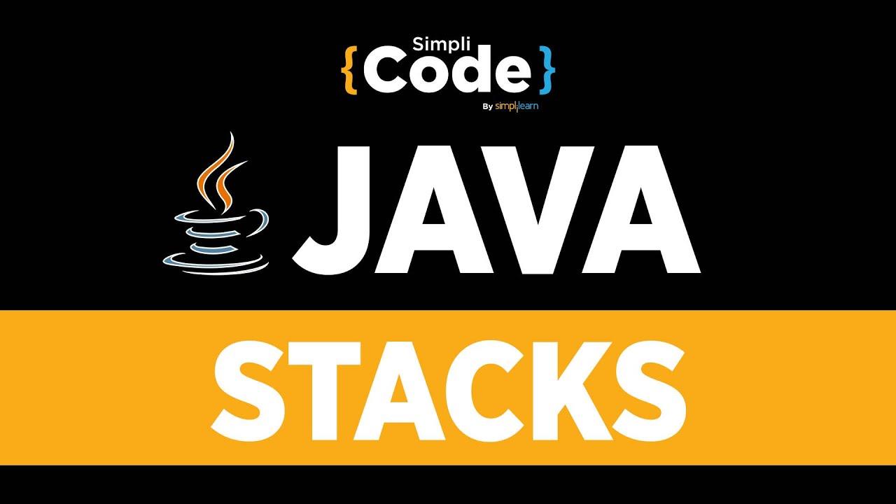 Java Tutorial For Beginners   Java Stack Tutorial   Stack Implementation Using Java