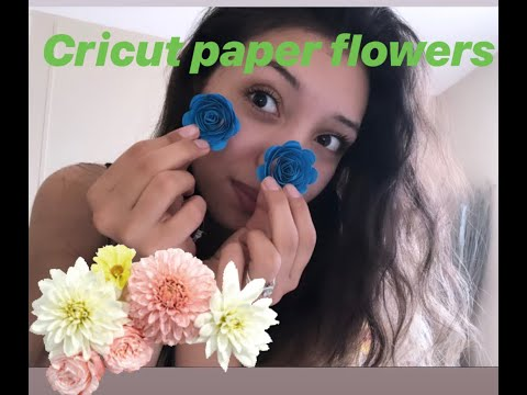 Paper Flowers for beginners with Cricut explore air 2