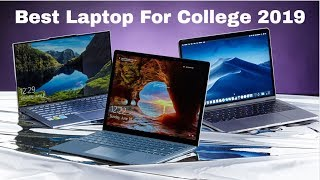 TOP Best Laptops For College 2019 Review - Top Performers For Students