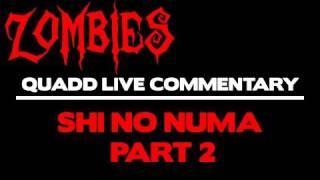 GAM3VIDZ - Black Ops: ZOMBIES - Shi No Numa Quad Live Commentary (2/5)