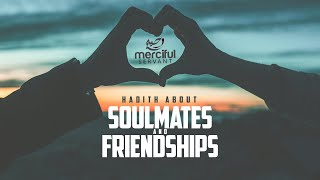 Gambar cover Souls That Met Before Life on Earth (Hadith About Soulmates and Friendships)