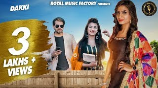 Ruchika Jangid DAKKI | Aarju Dhillon | Suneel Chaudhary | Latest Haryanvi Songs Haryanavi 2019