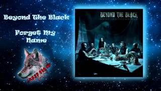 Beyond The black - Forget my name HD 320 kbps