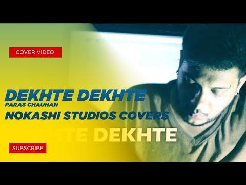 Ustad Nusrat Fateh Ali Khan | Dekhte Dekhte | Atif | cover | Paras Chauhan