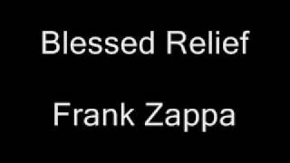 Frank Zappa - Blessed Relief