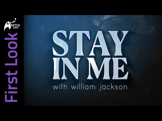 First Look | Stay in Me | William Jackson
