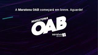 Maratona OAB - Exame XXIX: Direito Civil (Família e Sucessões) + Direito Administrativo