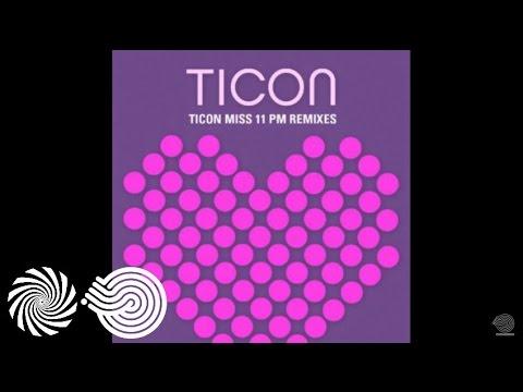 Ticon - Miss 11 PM Pedro Aguiar Remix