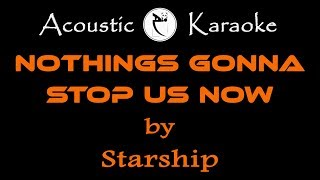 STARSHIP-NOTHING'S GONNA STOP US NOW(KARAOKE)