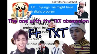 The one with the TXT obsession ft. TXT | BTS texts