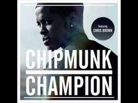 Chipmunk-Champion ft Chris Brown(Audio)