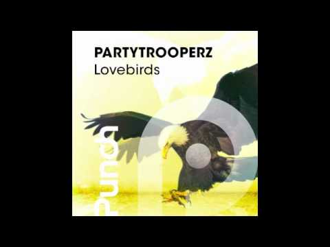 Partytrooperz - Lovebirds (Radio Edit)