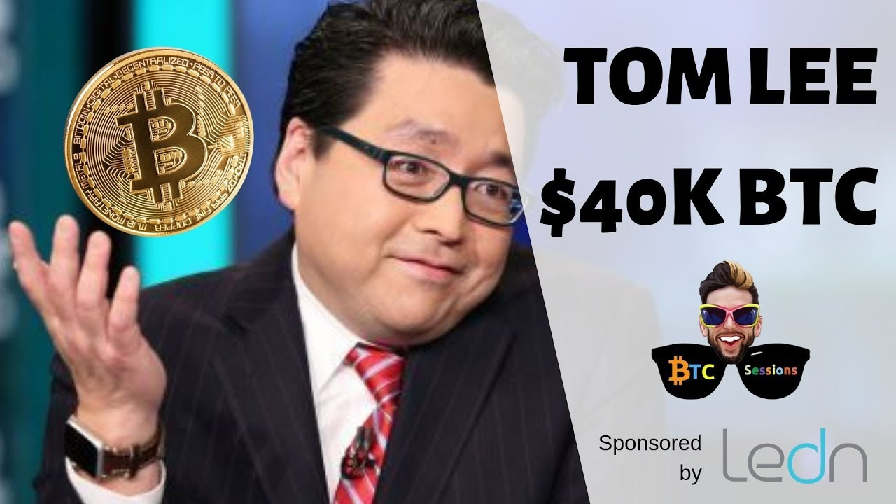 Tom Lee: Bitcoin $40K | BTC Surpasses Russian Ruble | Libra Ban?