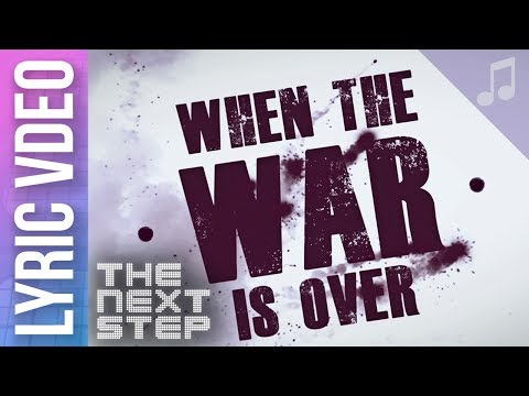 """When the War Is Over"" Lyric Video - Songs from The Next Step"
