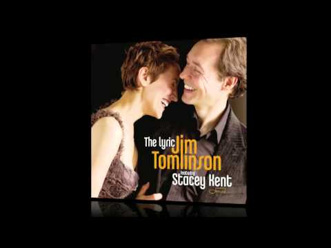 Jim Tomlinson & Stacey Kent - What Are You Doing The Rest Of Your Life (from the Lyric)